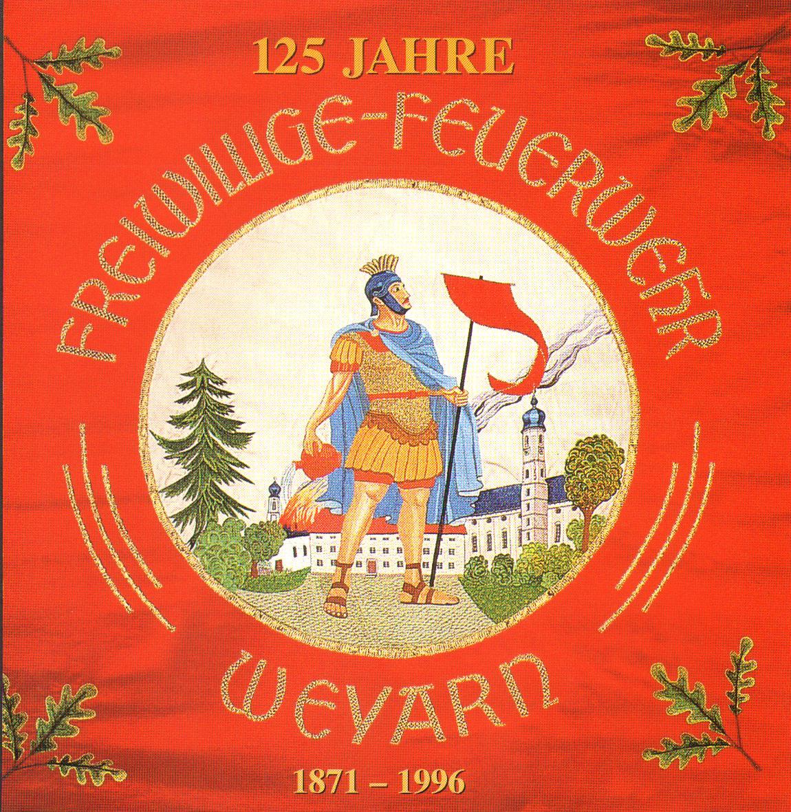 Festschrift 125 Jahre FF Weyarn